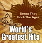 World's Greatest Hits: Songs That Roc...