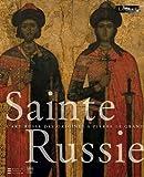 Sainte Russie : L'album de l'exposition