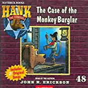 The Case of the Monkey Burglar: Hank the Cowdog | John R. Erickson