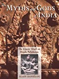 img - for The Myths and Gods of India: The Classic Work on Hindu Polytheism from the Princeton Bollingen Series book / textbook / text book