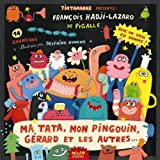 img - for Ma tata, mon pingouin, Gerard et les autres (1CD audio) (French Edition) book / textbook / text book