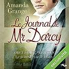 Le Journal de Mr Darcy | Livre audio Auteur(s) : Amanda Grange Narrateur(s) : Richard Andrieux