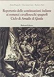 img - for Repertorio delle continuazioni italiane ai romanzi cavallereschi spagnoli. Ciclo di Amadis di Gaula book / textbook / text book