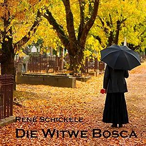 Die Witwe Bosca Hörbuch