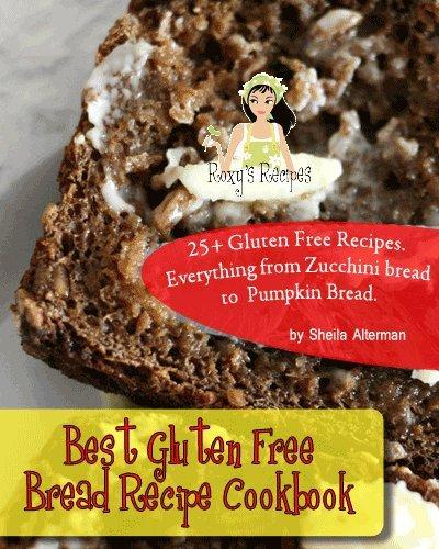 Best Gluten Free Bread Recipe Cookbook. 25+ Gluten Free Recipes. Everything from Zucchini bread to Pumpkin Bread. (Best Gluten Free Bread compare prices)