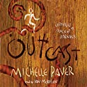 Outcast: Chronicles of Ancient Darkness, Book 4 (       UNABRIDGED) by Michelle Paver Narrated by Ian McKellen