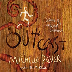 Outcast: Chronicles of Ancient Darkness, Book 4 | [Michelle Paver]