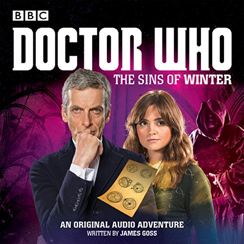Doctor Who: The Sins of Winter: A 12th Doctor audio original
