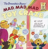 The Berenstain Bears Mad, Mad, Mad Toy Craze (Turtleback School & Library Binding Edition) (Berenstain Bears (Prebound)) (0613160606) by Jan