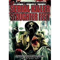 Serial Killer Slaughter Fest: Stalkers, Slashers And Psychos