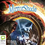 MirrorShade (       UNABRIDGED) by Mike Wilks Narrated by Paul English