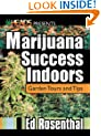 Marijuana Success Indoors (Best of the Crop)