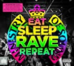 Ministry of Sound:  Eat Sleep Rave Re...