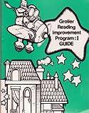 img - for Grolier Reading Improvement Program: I Guide (Grolier Reading Improvement Program) book / textbook / text book
