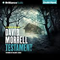 Testament Audiobook by David Morrell Narrated by Benjamin L. Darcie