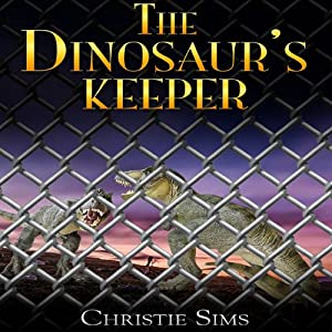 The Dinosaur's Keeper Audiobook