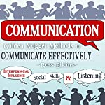 Communication: Golden Nugget Methods to Communicate Effectively | Ross Elkins