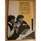 Management for Change: Garth Hill Storyby Stanley Goodchild