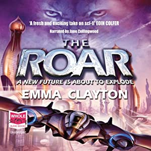 The Roar | [Emma Clayton]