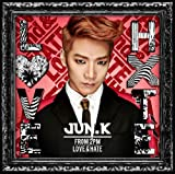 LOVE & HATE��Jun. K (From 2PM)