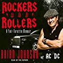 Rockers & Rollers: A Full Throttle Memoir from AC/DC's Legendary Frontman Audiobook by Brian Johnson Narrated by Brian Johnson