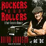 Rockers & Rollers: A Full Throttle Memoir from AC/DC's Legendary Frontman | Brian Johnson