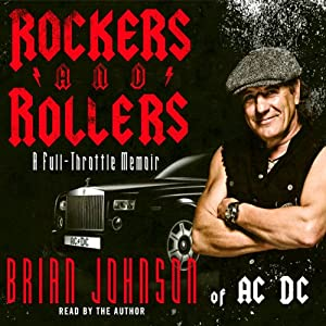 Rockers & Rollers: A Full Throttle Memoir from AC/DC's Legendary Frontman | [Brian Johnson]