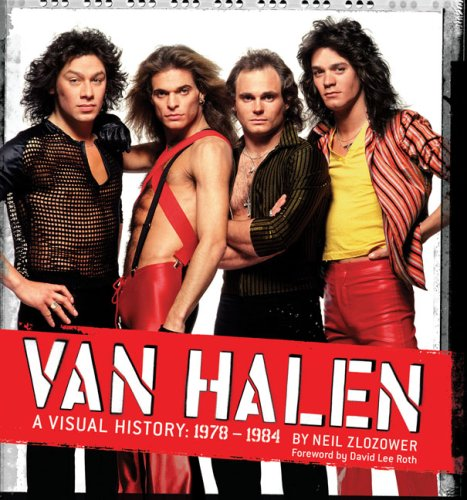 Van Halen: A Visual History: 1978 - 1984, Neil Zlozower