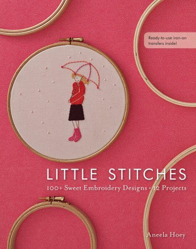 Buy Little Stitches: 100+ Sweet Embroidery Designs  12 Projects