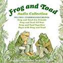 Frog and Toad Audio Collection Audiobook by Arnold Lobel Narrated by Arnold Lobel