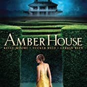 Amber House | [Kelly Moore, Larkin Reed, Tucker Reed]
