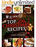Christmas Recipes - Top 200 Christmas Recipes (25 Vegan, 25 Paleo, 25 Gluten Free, 25 Low Carb and 100 Traditional Recipes, Christmas Cookbook)