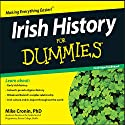 Irish History for Dummies Audiobook by Mike Cronin Narrated by Patrick Moy