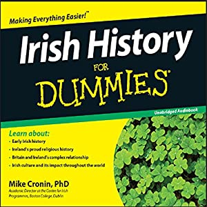Irish History for Dummies Audiobook