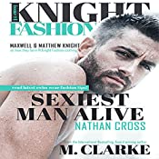 Sexiest Man Alive: Knight Fashion, Book 1 | M. Clarke, Regina Wamba