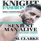 Sexiest Man Alive: Knight Fashion, Book 1 | M. Clarke, Regina Wamba