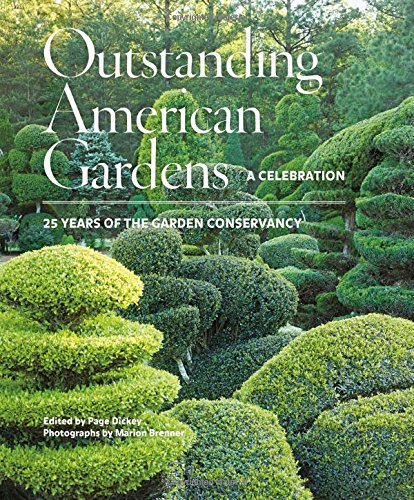 Download Outstanding American Gardens: A Celebration: 25 Years of the Garden Conservancy