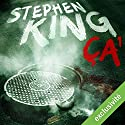Ça 1 Audiobook by Stephen King Narrated by Arnaud Romain