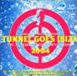 Tunnel Goes Ibiza Vol.3