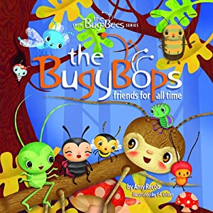 The BugyBops - Friends for All Time (The BugaBees Series) from Beaver's Pond Press