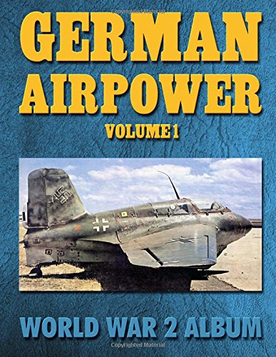 German Airpower Volume 1: World War 2 Album