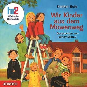 Wir Kinder aus dem Möwenweg (Möwenweg 1) Hörbuch