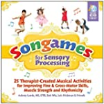 Songames for Sensory Processing: 25 T...