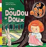echange, troc Françoise Diep, Fabienne Teyssèdre - Un Doudou si Doux