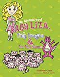 img - for The Adventures of Baby Liza, The Tiny Dragon & Ten Tiny Kittens book / textbook / text book