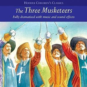 The Three Musketeers (Dramatised) Audiobook