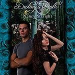 Destiny's Wrath: Destiny Series, Book 3 | Nancy Straight