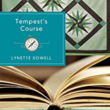 Tempest's Course Audiobook by Lynette Sowell Narrated by Maria Liatis