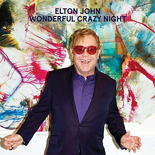 Elton John - Wonderful Crazy Night - Zortam Music