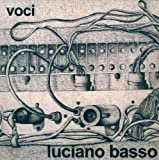 Voci by Basso, Luciano (2008-05-01)